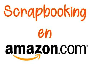 Materiales Scrapbooking en Amazon